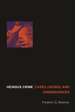Abbildung von Reamer | Heinous Crime | 2004 | Cases, Causes, and Consequence...
