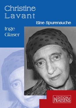 Abbildung von Glaser | Christine Lavant - Eine Spurensuche | 2005