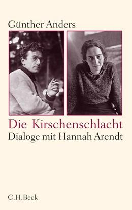 Abbildung von Anders, Günther | Die Kirschenschlacht | 1. Auflage | 2011 | beck-shop.de