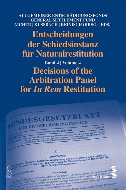 Entscheidungen der Schiedsinstanz für Naturalrestitution | / Aicher / Kussbach / Reinisch, 2011 | Buch (Cover)