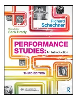 Abbildung von Schechner | Performance Studies | 2013 | An Introduction