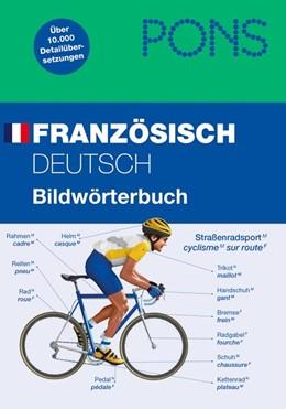 Abbildung von PONS Bildwörterbuch Französisch | 2011 | 2011 | Deutsch / Französisch