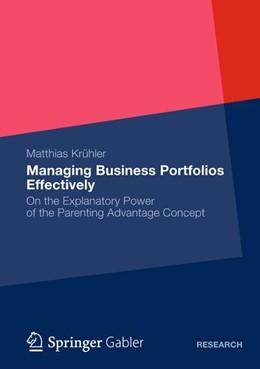Abbildung von Krühler | Managing Business Portfolios Effectively | 2012 | 2012 | On the Explanatory Power of th...