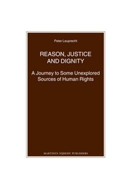 Abbildung von Leuprecht | Reason, Justice and Dignity | 2011 | A Journey to Some Unexplored S... | 77