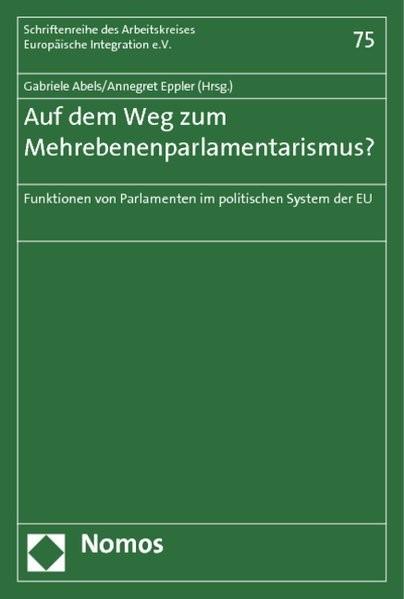 Abbildung von Abels / Eppler | Auf dem Weg zum Mehrebenenparlamentarismus? | 2011