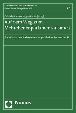 Abbildung von Abels / Eppler   Auf dem Weg zum Mehrebenenparlamentarismus?   2011   Funktion von Parlamenten im po...   75