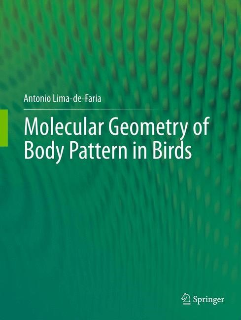 Molecular Geometry of Body Pattern in Birds | Lima-de-Faria, 2012 | Buch (Cover)