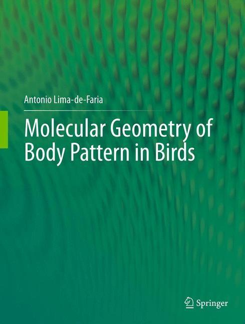 Abbildung von Lima-de-Faria | Molecular Geometry of Body Pattern in Birds | 2012