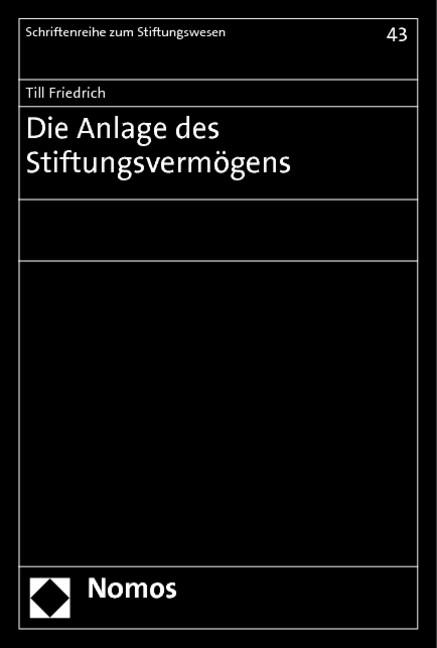 Die Anlage des Stiftungsvermögens | Friedrich | 1. Auflage 2012, 2019 | Buch (Cover)