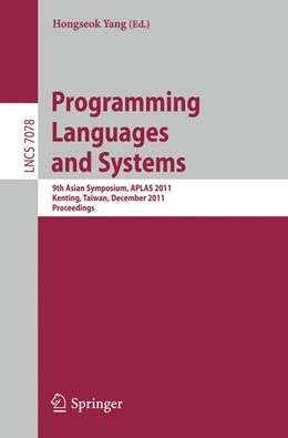 Abbildung von Yang | Programming Languages and Systems | 2011 | 9th Asian Symposium, APLAS 201...