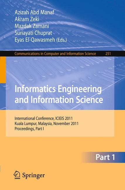 Abbildung von Abd Manaf / Zeki / Zamani / Chuprat / El-Qawasmeh | Informatics Engineering and Information Science | 2011