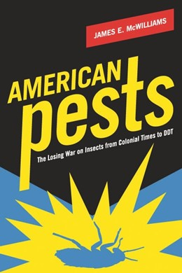 Abbildung von McWilliams   American Pests   2008   The Losing War on Insects from...