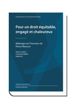 Abbildung von Pour un droit équitable, engagé et chaleureux | 2011 | Mélanges en l'honneur de Pierr...