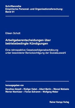 Abbildung von Schott | Arbeitgeberentscheidungen über betriebsbedingte Kündigungen | 1. Auflage 2011 | 2011 | Eine retrospektive Gesetzesfol... | 51