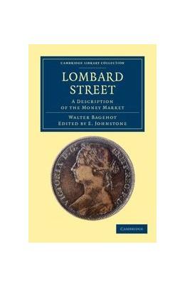 Abbildung von Bagehot   Lombard Street   2011   A Description of the Money Mar...