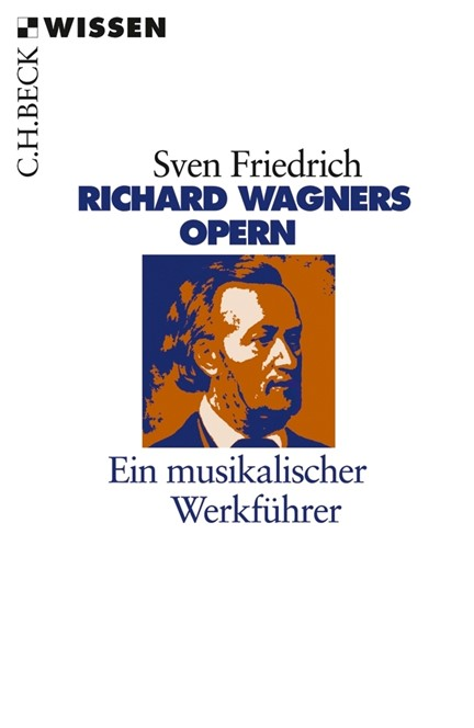 Cover: Sven Friedrich, Richard Wagners Opern