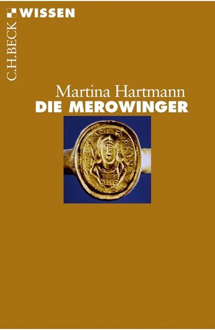 Cover: Martina Hartmann, Die Merowinger