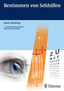 Abbildung von Methling | Bestimmen von Sehhilfen | 3., vollst. überarb. u. erw. Aufl. | 2012
