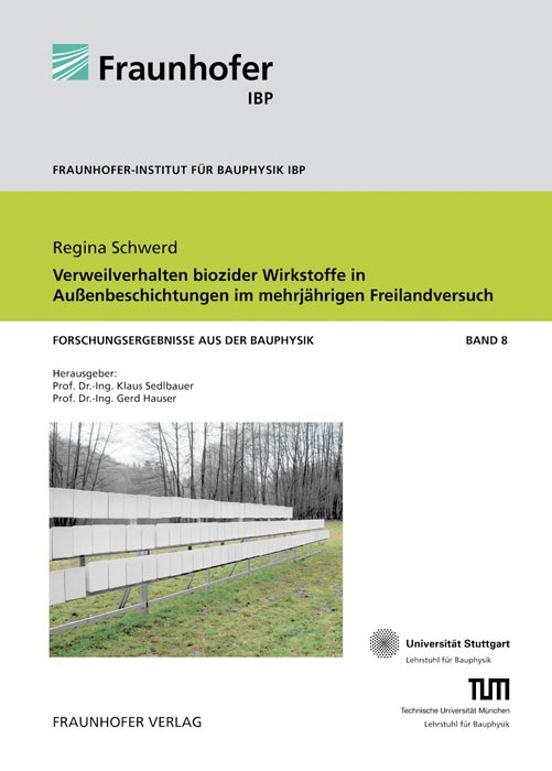 Verweilverhalten biozider Wirkstoffe in Außenbeschichtungen im mehrjährigen Freilandversuch | / Sedlbauer / Hauser, 2011 | Buch (Cover)