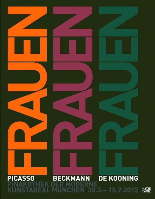 Frauen. Picasso, Beckmann, de Kooning | / Schulz-Hoffmann, 2012 | Buch (Cover)