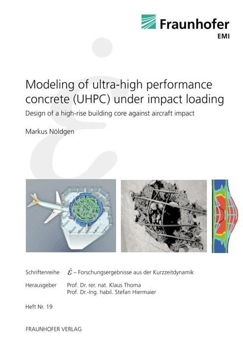 Modeling of Ultra-High Performance Concrete (UHPC) under Impact Loading | / Thoma / Hiermaier, 2011 | Buch (Cover)