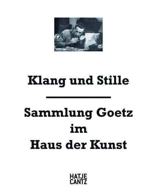 Klang und Stille   / Goetz / Schumacher / Touw, 2012   Buch (Cover)