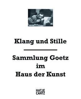 Abbildung von / Goetz / Schumacher / Touw | Klang und Stille | 2012 | Sammlung Goetz im Haus der Kun...
