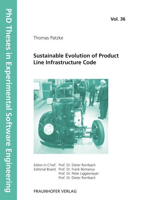 Abbildung von / Rombach / Liggesmeyer / Bomarius | Sustainable Evolution of Product Line Infrastructure Code | 2011