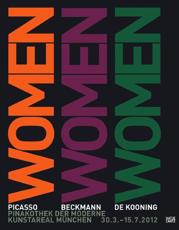 Women. Picasso, Beckmann, de Kooning | / Schulz-Hoffmann, 2012 | Buch (Cover)