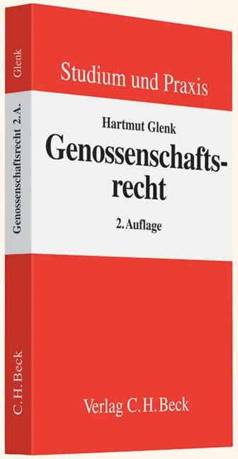 Genossenschaftsrecht • Lehrbuch | Glenk | 2., neubearbeitete Auflage, 2013 | Buch (Cover)
