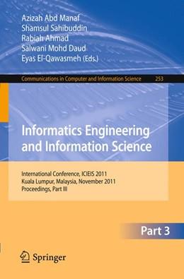 Abbildung von Abd Manaf / Sahibuddin / Ahmad / Mohd Daud / El-Qawasmeh   Informatics Engineering and Information Science, Part III   2011   International Conference, ICIE...   253