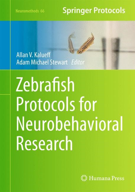 Zebrafish Protocols for Neurobehavioral Research | Kalueff / Stewart, 2012 | Buch (Cover)