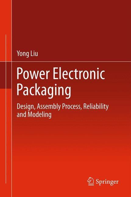 Power Electronic Packaging | Liu, 2012 | Buch (Cover)