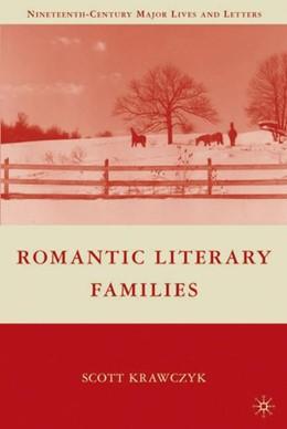 Abbildung von Krawczyk   Romantic Literary Families   2009   2009
