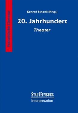 Abbildung von Krauß / Schoell | Zwanzigstes (20.) Jahrhundert. Theater | 2006