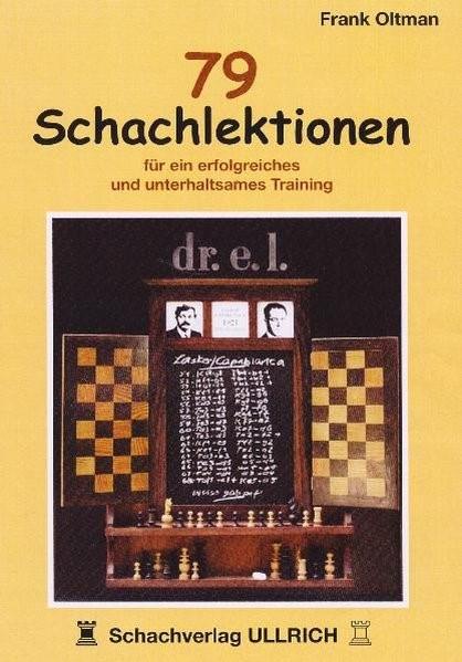 79 Schachlektionen   Oltman, 2007   Buch (Cover)