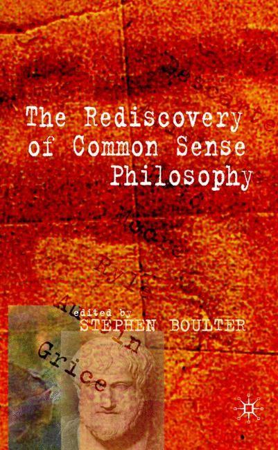 Abbildung von Boulter   The Rediscovery of Common Sense Philosophy   2007   2007