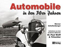 Abbildung von Schollenberger   Automobile in den 30er Jahren   2013   Aufnahmen aus dem berühmten Bi...