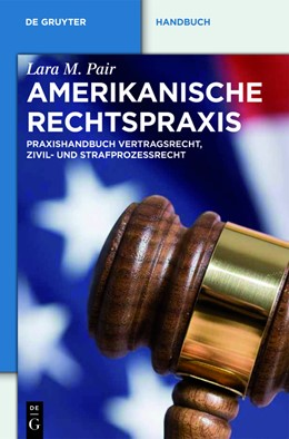 Abbildung von Junker (Hrsg.) | US Rechts-Praxis | 2017 | Praxishandbuch Zivilrecht und ...