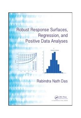 Abbildung von Das | Robust Response Surfaces, Regression, and Positive Data Analyses | 1. Auflage | 2014 | beck-shop.de