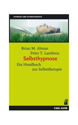 Abbildung von Alman / Lambrou | Selbsthypnose | 12. Auflage | 2015 | Ein Handbuch zur Selbsttherapi...