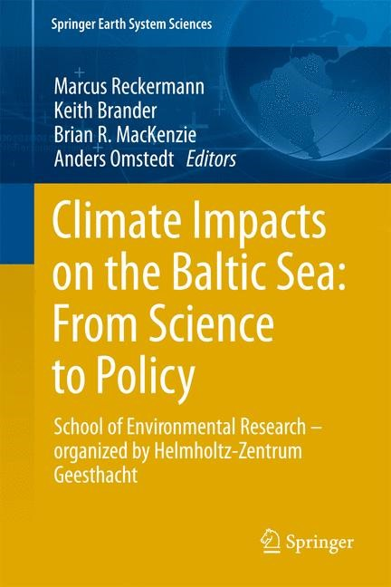 Abbildung von Brander / MacKenzie / Omstedt | Climate Impacts on the Baltic Sea: From Science to Policy | 2012