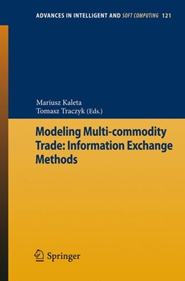 Abbildung von Traczyk / Kaleta | Modeling Multi-commodity Trade: Information Exchange Methods | 1. Auflage | 2012 | 121 | beck-shop.de