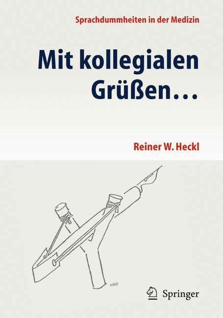 Abbildung von Heckl | Mit kollegialen Grüßen ... | 2011