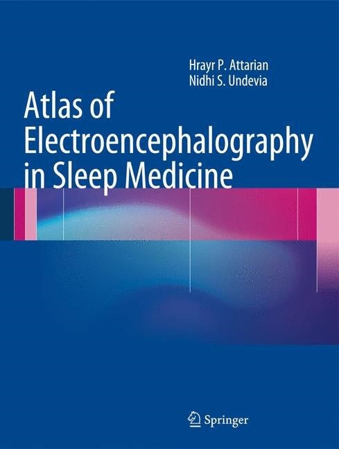 Abbildung von Attarian / Undevia | Atlas of Electroencephalography in Sleep Medicine | 2012