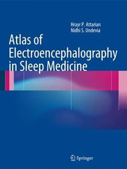 Abbildung von Attarian / Undevia | Atlas of Electroencephalography in Sleep Medicine | 2012