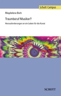 Traumberuf Musiker? | Bork, 2010 | Buch (Cover)