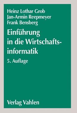 Abbildung von Grob / Reepmeyer | Einführung in die Wirtschaftsinformatik | 5. Auflage | 2004 | beck-shop.de