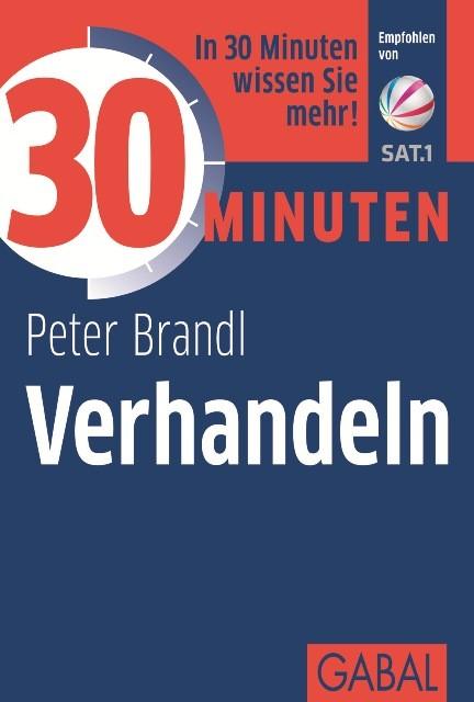 Abbildung von Brandl | 30 Minuten Verhandeln | 3. Auflage | 2012