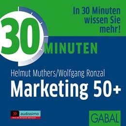 Abbildung von Muthers / Ronzal | 30 Minuten Marketing 50+ | 2012